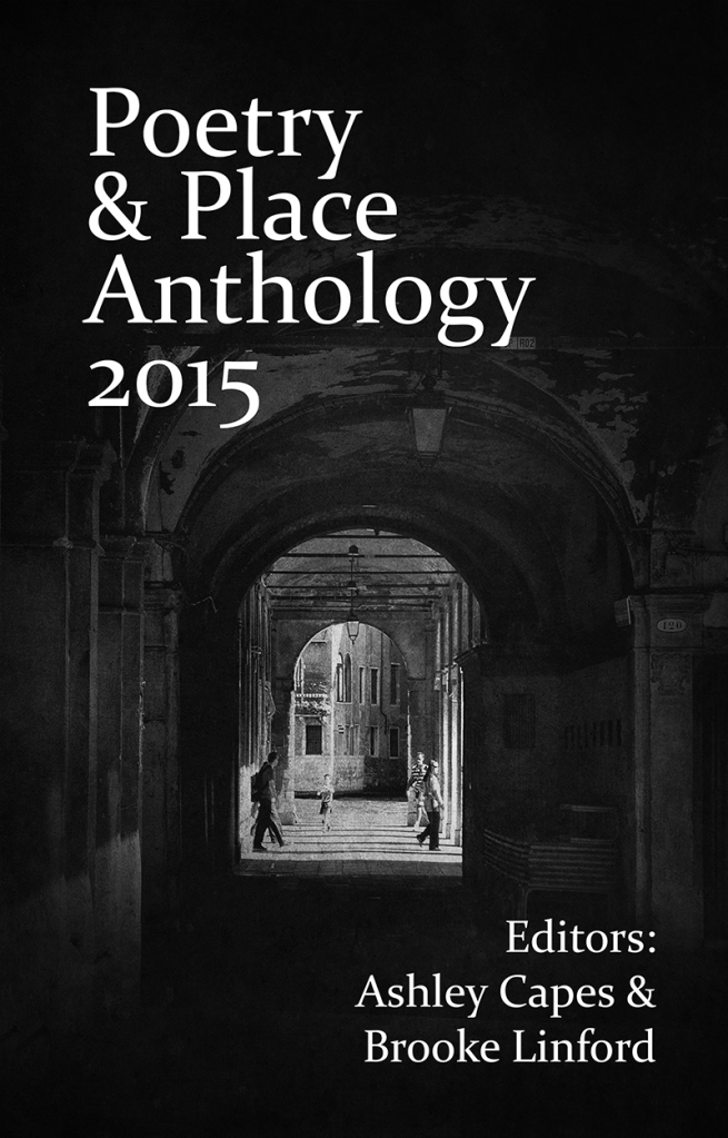Poetry and Place Anthology 2015 800x1250